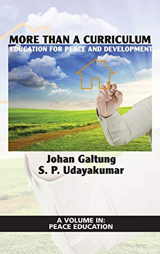 9781617355486: More Than a Curriculum: Education for Peace and Development (Hc) (Peace Education)
