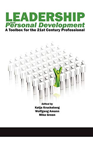 Leadership and Personal Development: A Toolbox for the 21st Century Professional (Hc): Kruckeberg, ...