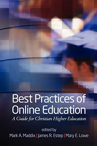 9781617357688: Best Practices of Online Education: A Guide for Christian Higher Education
