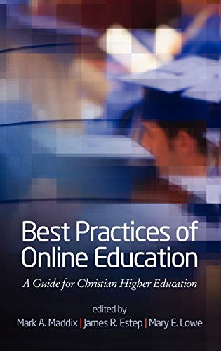 9781617357695: Best Practices for Online Education: A Guide for Christian Higher Education (Hc)