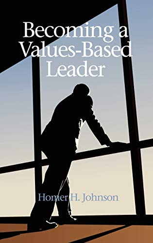 9781617357909: Becoming a Values-Based Leader (Hc)