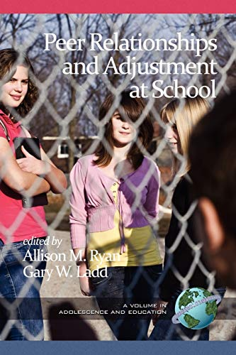 9781617358074: Peer Relationships and Adjustment at School (Adolescence and Education)