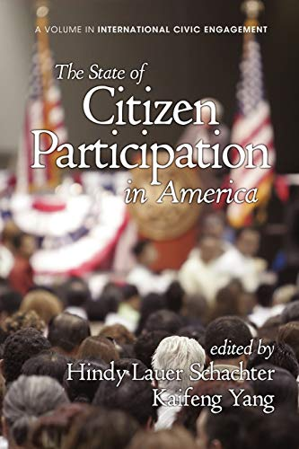 9781617358340: The State of Citizen Participation in America (Research on International Civic Engagement)