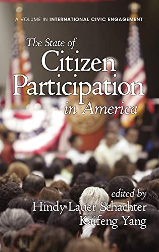 9781617358357: The State of Citizen Participation in America (Hc) (Research on International Civic Engagement)