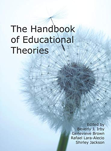 The Handbook of Educational Theories (Hc): Information Age Publishing