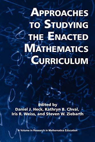 9781617358777: Approaches to Studying the Enacted Mathematics Curriculum (Research in Mathematics Education)