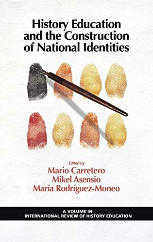 History Education and the Construction of National Identities (Hc)
