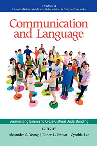 Communication and Language: Surmounting the Barriers to Cross-cultural Understanding (International...