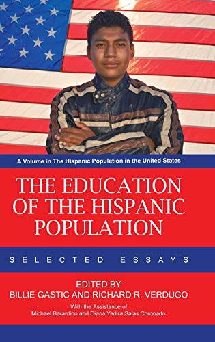 The Education of the Hispanic Population: Selected Essays (Hc)