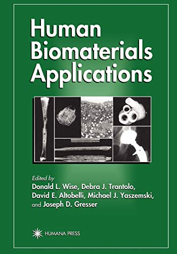 9781617370120: Human Biomaterials Applications