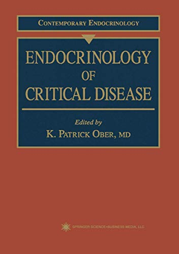 9781617370328: Endocrinology of Critical Disease (Contemporary Endocrinology)
