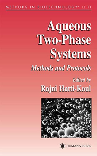 9781617370670: Aqueous Two-Phase Systems: Methods and Protocols (Methods in Biotechnology)