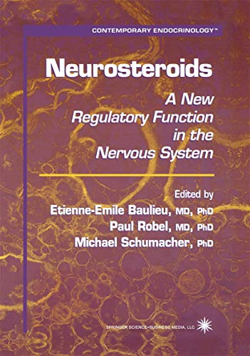 9781617370687: Neurosteroids: A New Regulatory Function in the Nervous System (Contemporary Endocrinology)