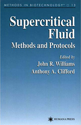 9781617370793: Supercritical Fluid Methods and Protocols (Methods in Biotechnology)