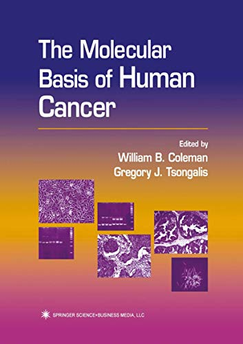 9781617371073: The Molecular Basis of Human Cancer