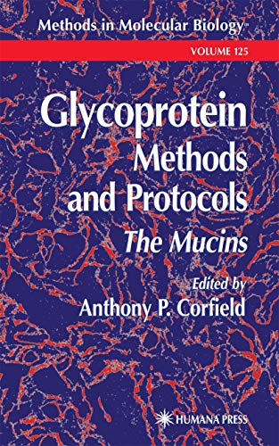 9781617371493: Glycoprotein Methods and Protocols: The Mucins (Methods in Molecular Biology)