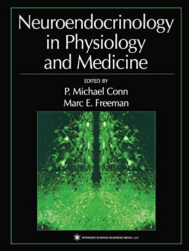 9781617371530: Neuroendocrinology in Physiology and Medicine