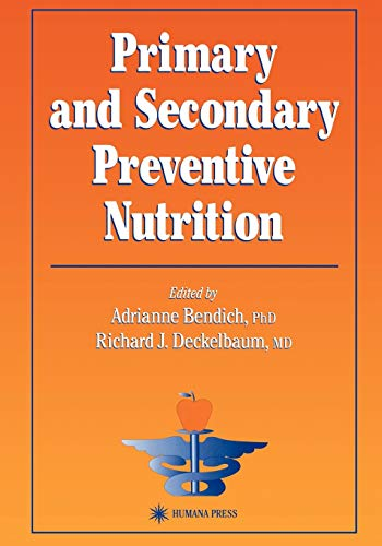 9781617371738: Primary and Secondary Preventive Nutrition (Nutrition and Health)