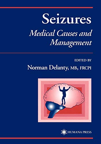 9781617372070: Seizures: Medical Causes and Management (Current Clinical Practice)