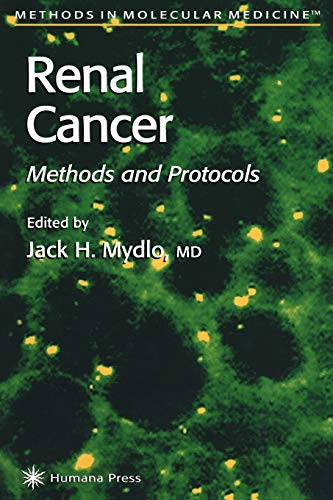 Renal Cancer: Methods and Protocols (Methods in Molecular Medicine)