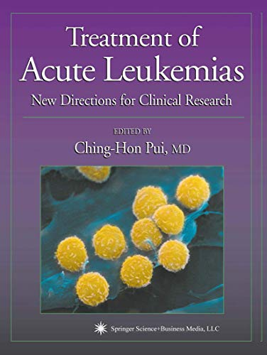Treatment of Acute Leukemias New Directions for Clinical Research Current Clinical Oncology
