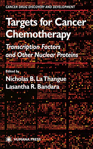 9781617372636: Targets for Cancer Chemotherapy: Transcription Factors and Other Nuclear Proteins (Cancer Drug Discovery and Development)