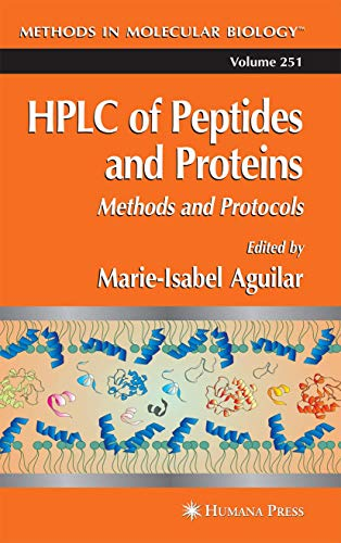 9781617372865: HPLC of Peptides and Proteins: Methods and Protocols (Methods in Molecular Biology)