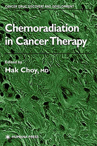 9781617373138: Chemoradiation in Cancer Therapy (Cancer Drug Discovery and Development)