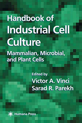 9781617373152: Handbook of Industrial Cell Culture: Mammalian, Microbial, and Plant Cells