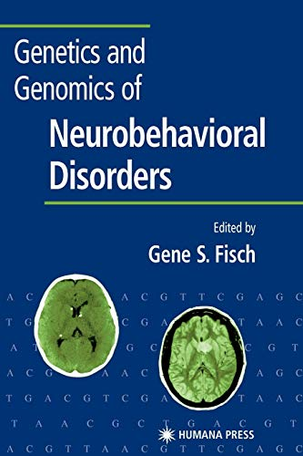 9781617373220: Genetics and Genomics of Neurobehavioral Disorders (Contemporary Clinical Neuroscience)