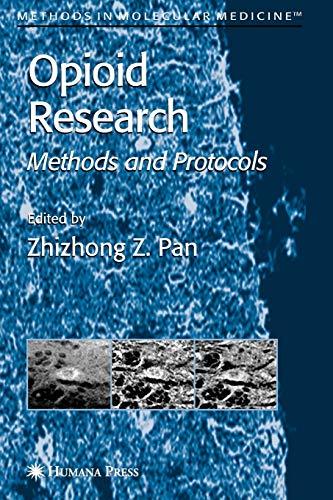 9781617373299: Opioid Research: Methods and Protocols (Methods in Molecular Medicine, Vol. 84)