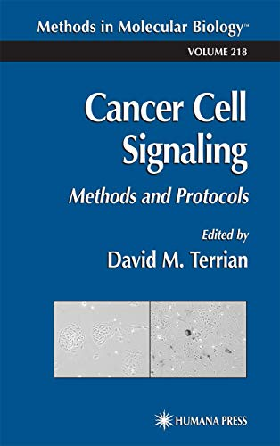 Cancer Cell Signaling: Methods and Protocols
