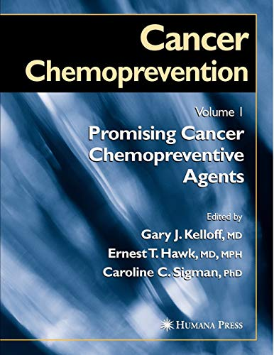 9781617373428: Cancer Chemoprevention: Volume 1: Promising Cancer Chemopreventive Agents (Cancer Drug Discovery and Development)