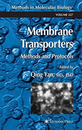 9781617373596: Membrane Transporters: Methods and Protocols (Methods in Molecular Biology)