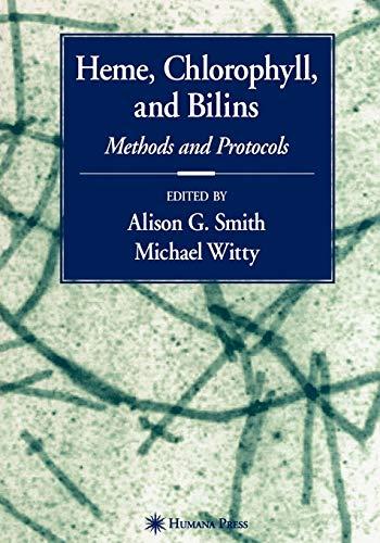 9781617373657: Heme, Chlorophyll, and Bilins: Methods and Protocols