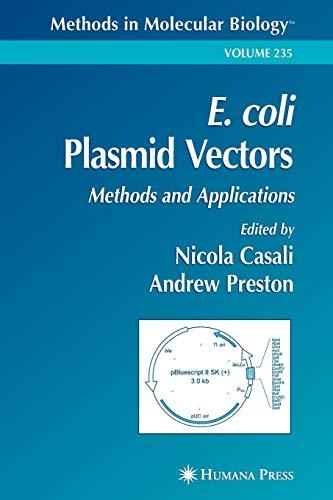 9781617373916: E. coli Plasmid Vectors: Methods and Applications (Methods in Molecular Biology)