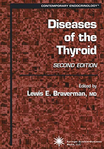 Diseases of the Thyroid (Contemporary Endocrinology)