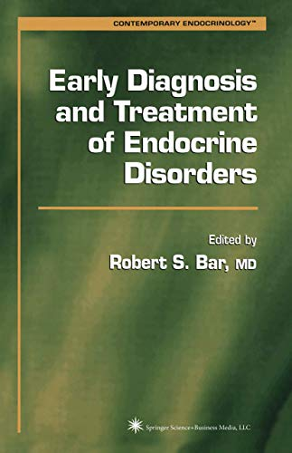 9781617374142: Early Diagnosis and Treatment of Endocrine Disorders (Contemporary Endocrinology)