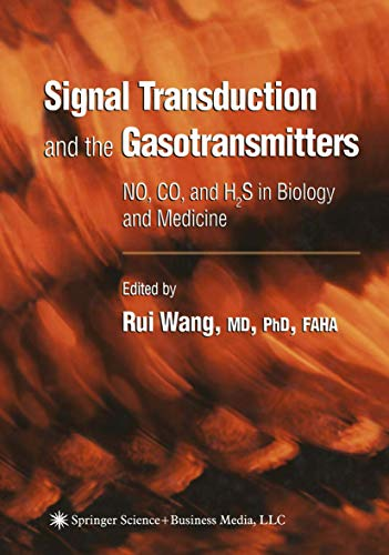 9781617375125: Signal Transduction and the Gasotransmitters: NO, CO, and H2S in Biology and Medicine