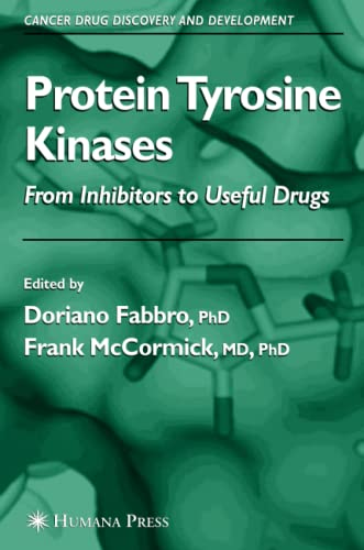 9781617375347: Protein Tyrosine Kinases: From Inhibitors to Useful Drugs (Cancer Drug Discovery and Development)