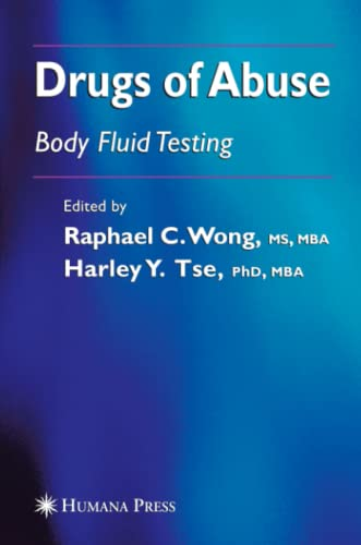 Drugs of Abuse: Body Fluid Testing (Forensic Science and Medicine): Humana Press