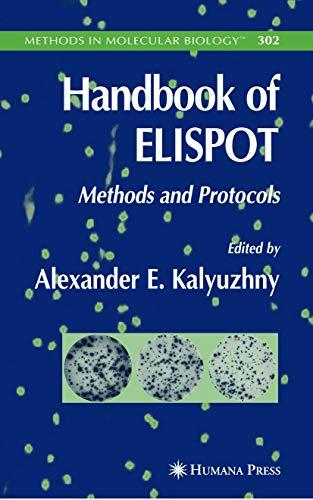 9781617375880: Handbook of ELISPOT: Methods and Protocols (Methods in Molecular Biology)