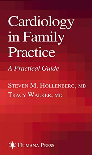 9781617376085: Cardiology in Family Practice: A Practical Guide (Current Clinical Practice)