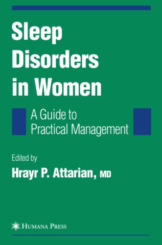 9781617376658: Sleep Disorders in Women: From Menarche Through Pregnancy to Menopause: A Guide for Practical Management (Current Clinical Neurology)