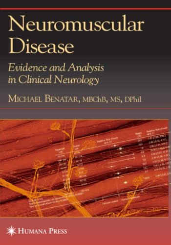 9781617376818: Neuromuscular Disease: Evidence and Analysis in Clinical Neurology