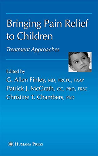9781617376825: Bringing Pain Relief to Children: Treatment Approaches