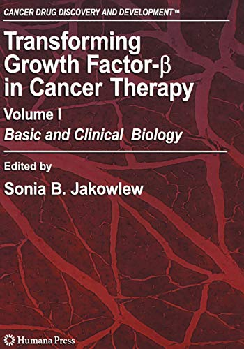 Transforming Growth Factor-Beta in Cancer Therapy, Volume I Basic and Clinical Biology Cancer Drug ...