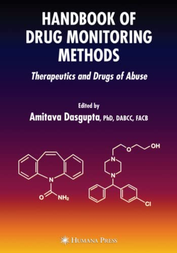 9781617377730: Handbook of Drug Monitoring Methods: Therapeutics and Drugs of Abuse