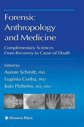 9781617377921: Forensic Anthropology and Medicine: Complementary Sciences From Recovery to Cause of Death