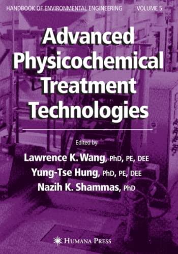 9781617378096: Advanced Physicochemical Treatment Technologies: Volume 5 (Handbook of Environmental Engineering)